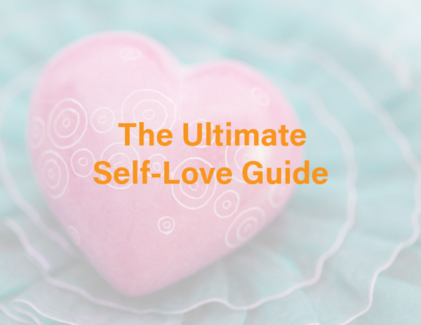 Ultimate Self-Love Guide